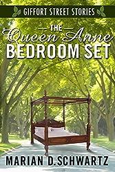 The Queen Anne Bedroom Set: A Giffort Street Story (Giiffort Street Stories Book 1)