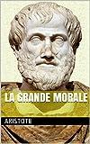 La Grande Morale - Format Kindle - 1,90 €