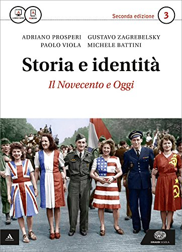 Storia e identità. Con Atlante geopolitico. Per le Scuole superiori. Con e-book. Con espansione online: 3