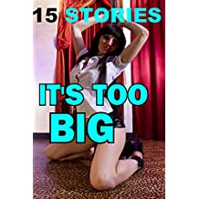 IT'S TOO BIG (15 Stories Taboo) (English Edition)