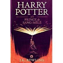 Harry Potter et le Prince de Sang-Mêlé (La série de livres Harry Potter)