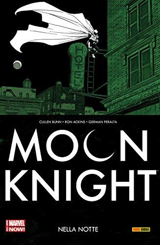 Moon Knight Vol. 3: Nella Notte (Moon Knight (2014-2015)) (Tom Peralta)