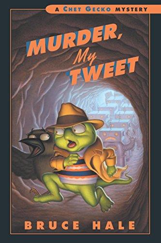 Murder, My Tweet: A Chet Gecko Mystery (English Edition)