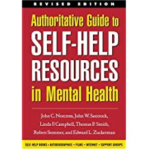 Authoritative Guide to Self-Help Resources in Mental Health (The Clinician's Toolbox) by Linda F. Cambell (2003-07-10)