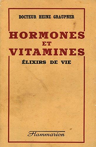 Hormones et vitamines / Graupner, Heinz / Réf: 15542