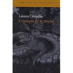 Criaturas de la noche (Narrativa del Acantilado) Premio Café Gijón 2004