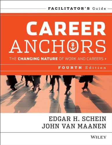 Career Anchors: The Changing Nature of Careers Facilitator's Guide Set por Edgar H. Schein