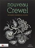 Nouveau Crewel : La broderie jacobéenne revisitée