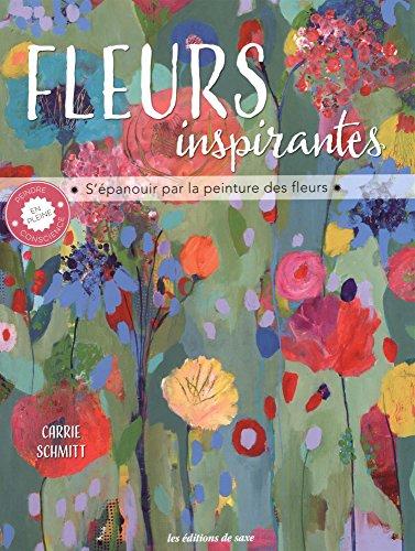 Fleurs inspirantes : S'épanouir par la peinture
