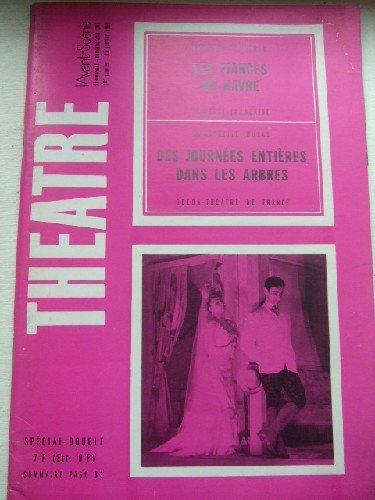 (1)Les fiançés du Havre -(2) Des journées entières dans les Arbres - Avant Scène Théâtre n° 348 et 349