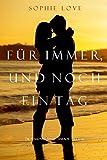 Für Immer und Noch Ein Tag (Die Pension In Sunset Habor – Buch 6)