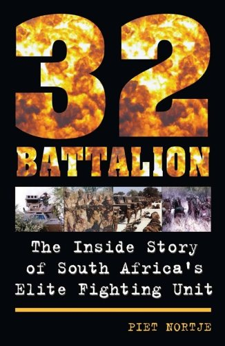 32 Battalion: The Inside Story of South Africa's Elite Fighting Unit (English Edition) -