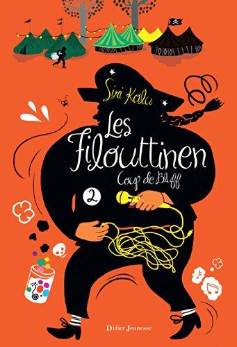 Les Filouttinen - Coup de bluff (T2) par Siri Kolu