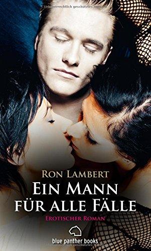 Ein Mann für alle Fälle | Erotischer Roman