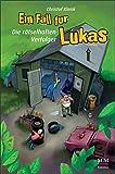 Ein Fall für Lukas: Die rätselhaften Verfolger