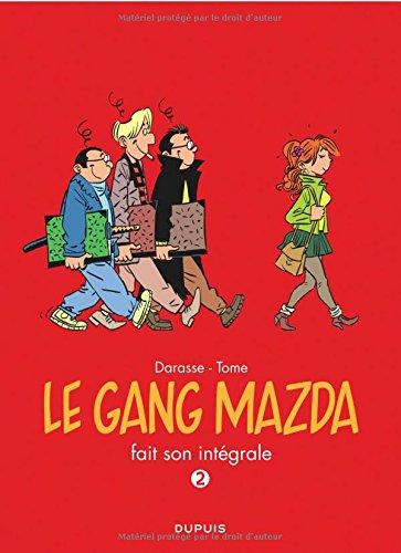 Le gang Mazda - L'Intégrale - tome 2 - Le gang Mazda fait son intégrale 2 par Tome