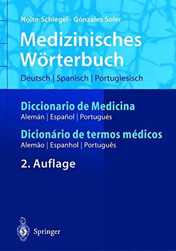 Medizinisches Wörterbuch por Irmgard Nolte-Schlegel