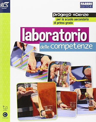 Obiettivo scienze. Laboratorio competenze di scienze. Per la Scuola media. Con e-book. Con espansione online