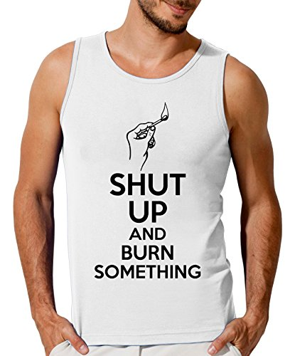 Shut Up And Burn Something Men's Tank Top T-Shirt XX-Large (Blast-match-fire Starter)