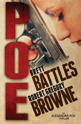 Poe: Volume 1 (An Alexandra Poe Thriller) by Brett Battles (2013-04-05)