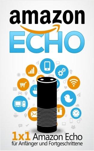 Amazon-Echo-1-x-1-Amazon-Echo-fr-Anfnger-und-Fortgeschrittene