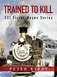 Trained To Kill (DCI Victor Moyes Book 10)