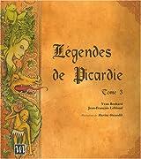 Légendes de Picardie : Tome 3