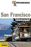 San Francisco (Trotamundos Experience)