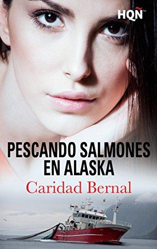 Pescando salmones en Alaska (HQÑ) de [Pérez, Caridad Bernal]