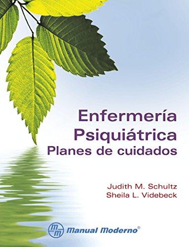 Enfermería psiquiátrica. Planes de cuidados (Spanish Edition)