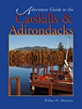 Adventure Guide to the Catskills & Adirondacks (Adventure Guides) (English Edition)