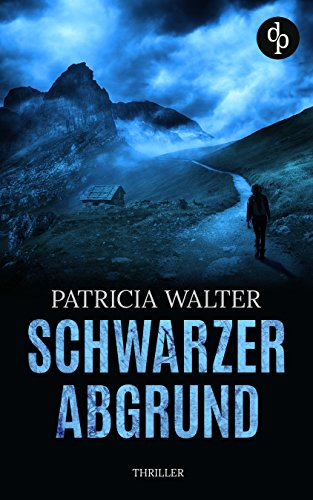 Buchseite und Rezensionen zu 'Schwarzer Abgrund (Thriller)' von Patricia Walter