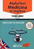 eBook Gratis da Scaricare Alpha Test Medicina in inglese 1200 quiz (PDF,EPUB,MOBI) Online Italiano