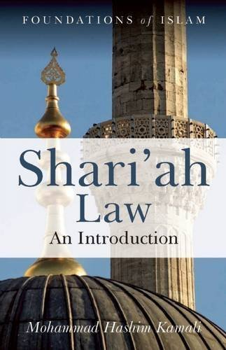 Shari'ah Law: An Introduction by Mohammad Hashim Kamali (2008-02-08)