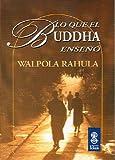 LO QUE EL BUDDHA ENSEÑÓ (Sadhana)