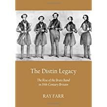 The Distin Legacy: The Rise of the Brass Band in 19th-Century Britain