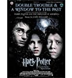 Double Trouble & a Window to the Past: Selections from Harry Potter and the Prisoner of Azkaban: Clarinet with Piano Acc. (Mixed media product) - Common