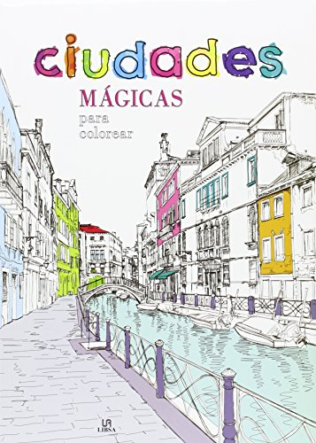 Ciudades mágicas para colorear (Coloreables Mágicos) por Aa. Vv.