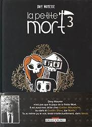 La Petite Mort T3 - Le Domaine des vieux