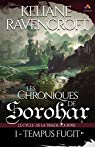 Les Chroniques de Sorohar - Le cycle de la Triade Pourpre, tome 1 : Tempus Fugit  par Ravencroft