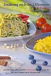 Ernährung nach den 5 Elementen: Für Einsteiger
