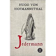 Jedermann: Das Spiel vom Sterben des reichen Mannes. Erneuert von Hugo von Hofmannsthal (Theater / Regie im Theater)