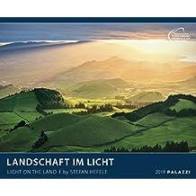 LANDSCHAFT IM LICHT 2019: LIGHT ON THE LAND - Landschaftskalender 60 x 50 cm