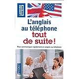 L'anglais au téléphone tout de suite !