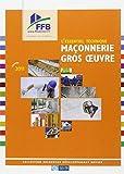 L'essentiel technique : Maçonnerie Gros oeuvre, 2011