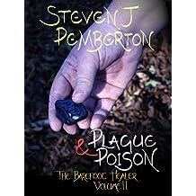 Plague & Poison (The Barefoot Healer Book 2)