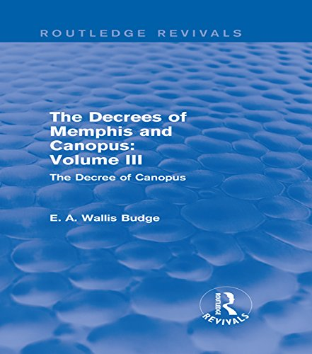 The Decrees of Memphis and Canopus: Vol. III (Routledge Revivals): The Decree of Canopus (English Edition) (Gutter Brothers)