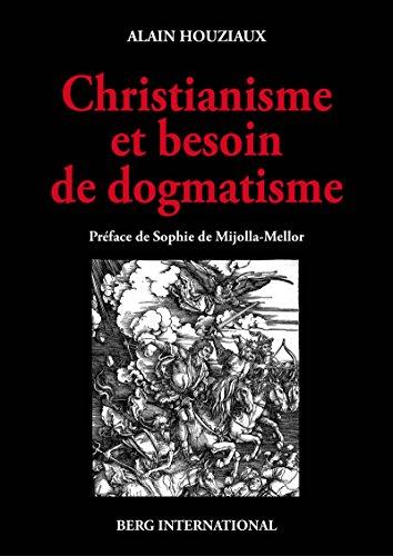 Chistianisme et besoin de dogmatisme: Une analyse critique.