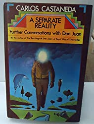 A Separate Reality; Further Conversations With Don Juan.