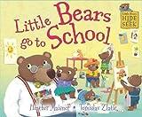 Little Bears go to School (Little Bears Hide and Seek)